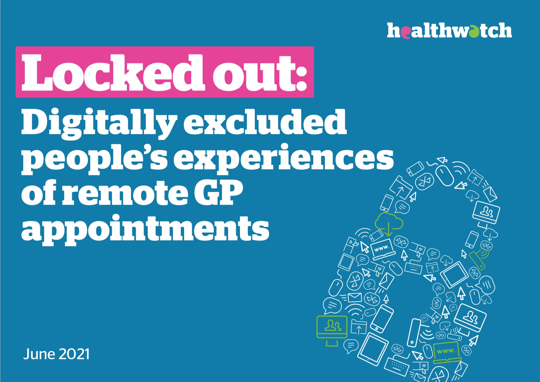 Locked out.  Digitally excluded people's experiences of remote GP appointments - cover